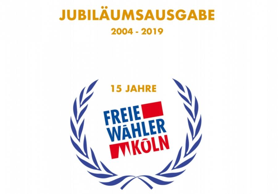 Jubiläumsausgabe 15 Jahre Freie Wähler Köln